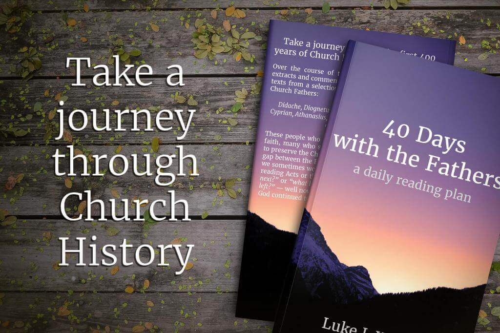 Header Image for: My new book, available now! Take a journey through the first 400 years of Church History in only 40 days!