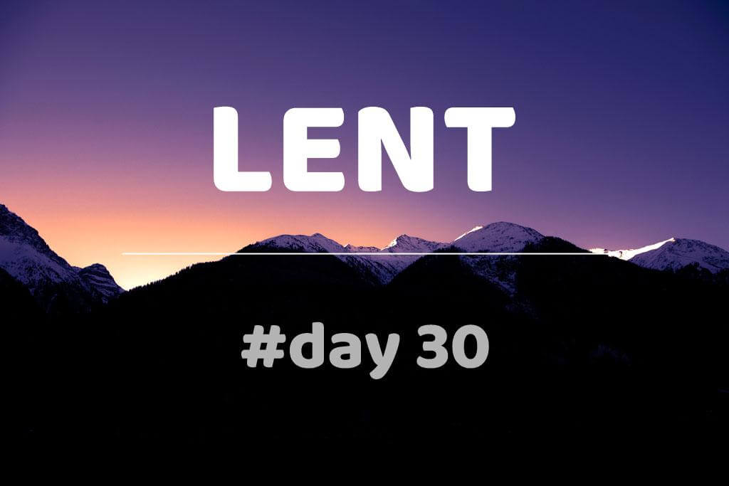 Lent Day 30: Cyril of Jerusalem: Catechetical Lectures: Lecture XIX