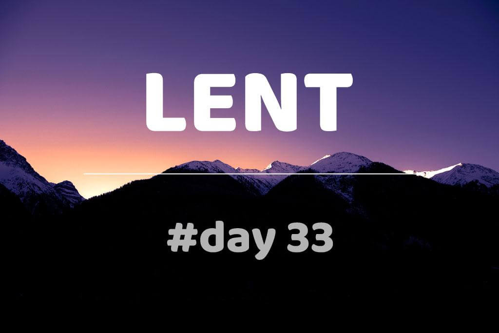 Lent Day 33: Cyril of Jerusalem: Catechetical Lectures: Lecture XXII