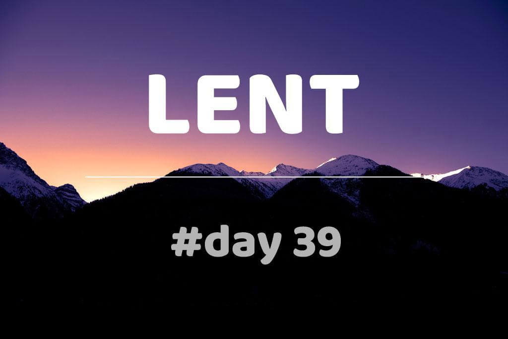 Lent Day 39: Leo the Great: Sermon XLIX (On Lent XI)
